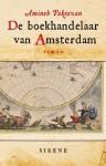 De boekhandelaar van Amsterdam - roman uit de tijd van de eerste drukkershuizen