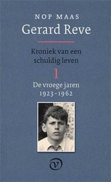 Gerard Reve - Kroniek van een schuldig leven - biografie deel 1