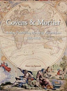 Covens & Mortier - de grootste landkaartenuitgever in de 18e/19e eeuw