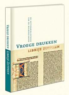 'Vroege drukken Librije Zutphen' - deel 1 van een vervolgreeks over deze kettingbibliotheek