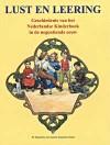 Lust en Leering - Geschiedenis van het Nederlandse Kinderboek in de negentiende eeuw