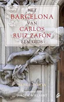 Reisgids voor het Barcelona van Carlos Ruiz Zafon