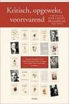 Kritisch, opgewekt, voortvarend - Vijftig jaar Hollands Maandblad 1959–2009