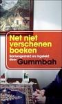 'Net Niet Verschenen Boeken' - uitgekozen door Gummbah