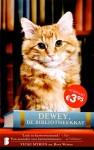 'Dewey, de bibliotheekkat' - nu voor een zacht prijsje