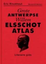 Grote Antwerpse Elsschot Atlas - een literaire gids