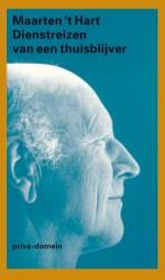 Maarten 't Hart - 'Dienstreizen van een thuisblijver' - uitgave in serie Privé-domein