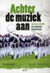 'Achter de muziek aan' - Muzikaal erfgoed in Vlaanderen en Nederland