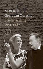 M. Vasalis & Geert van Oorschot, Briefwisseling 1951-1987