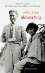 'Alabama Song' - bekroonde roman over Zelda en F. Scott Fitzgerald, nu in het Nederlands