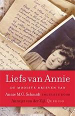 Liefs van Annie - Annejet van der Zijl verzamelde de mooiste brieven van Annie M.G. Schmidt