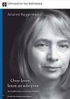 Arianne Baggerman: Over leven, lezen en schrijven - de bandbreedte van boekgeschiedenis