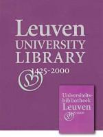 Universiteitsbibliotheek Leuven, 1425-2000 (aanbieding)