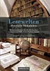 'Lesewelten' - over historische bibliotheken in de Duitse deelstaat Saksen-Anhalt