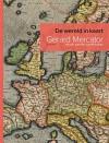 De wereld in kaart - Gerard Mercator (1512-1594) en de eerste wereldatlas