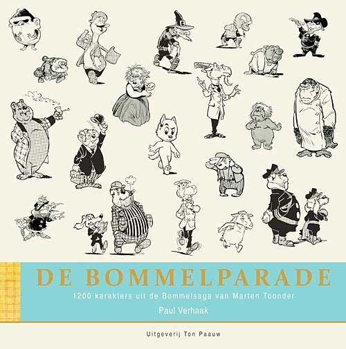 'De Bommelparade' – alle figuren uit de Bommelverhalen van Marten Toonder