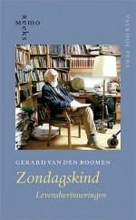 'Zondagskind' - Levensherinneringen van Gerard van den Boomen