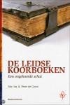 Na 400 jaar weer gevonden - 'De Leidse Koorboeken'