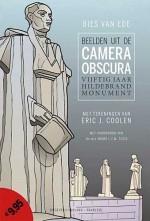 Beelden uit de camera obscura - vijftig jaar Hildebrandmonument