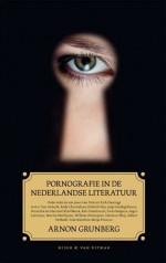 Arnon Grunberg e.a. - Pornografie in de Nederlandse literatuur