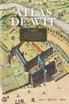 Atlas De Wit - streetview uit de 17e eeuw