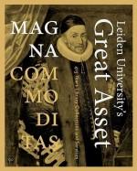 Magna Commoditas - de geschiedenis van 425 jaar Leidse Universiteitsbibliotheek
