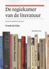 De regiekamer van de literatuur - een eeuw Meulenhoff