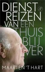 Dienstreizen van een thuisblijver, Uitgeverij De Arbeiderspers, november 2012