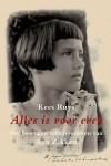 'Alles is voor even, het bewogen schrijversleven van Aya Zikken' - biografie van Kees Ruys