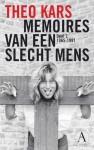 Theo Kars vertelt verder: Memoires van een slecht mens, deel 2