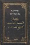 'Villa aan de rand van de tijd' van Goran Petrović - een Servische roman over liefde en literatuur