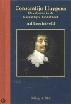 Constantijn Huygens - de collectie in de Koninklijke Bibliotheek